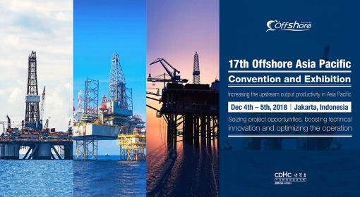 The 17th Offshore Asia Pacific Conference and Exhibition (OAP2018)