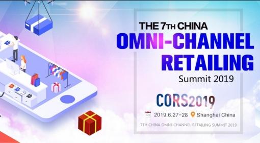 7TH CHINA OMNI-CHANNEL RETAILING SUMMIT 2019